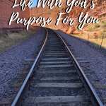 Aligning Your Life With God's Purpose