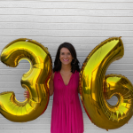 Celebrating My 36th Birthday!