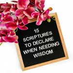 15 Scriptures to Declare When Needing Wisdom