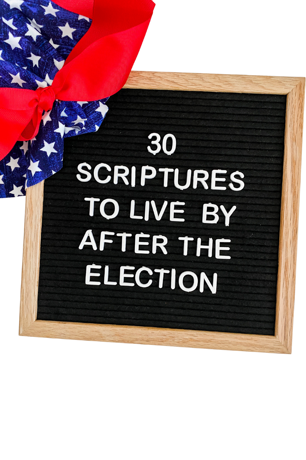 30 Scriptures to Live by After the Election in due time blog