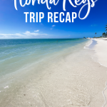 Florida Keys Trip Recap