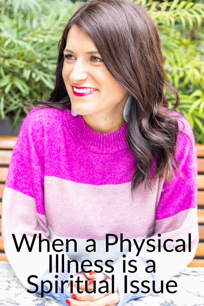 When a physical illness is a spiritual issue - In Due Time Blog