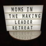2021 Moms in the Making Leader Retreat